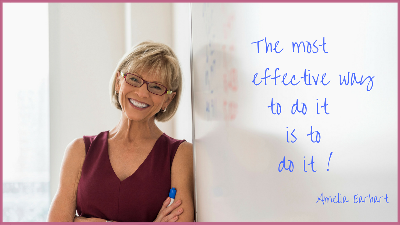 The Most Effective Way To Do It Is…To Do It